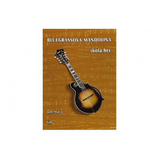 Bluegrassová mandolína - škola hry + CD