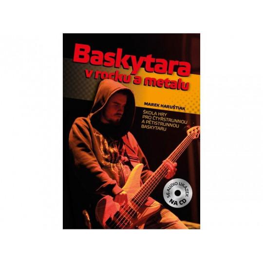 Baskytara v rocku a metalu - Haruštiak