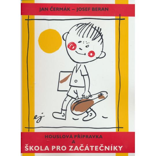 Houslová přípravka a škola - J.Čermák, J.Beran