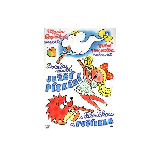 Docela malé ježčí pískání - Pospíšilová