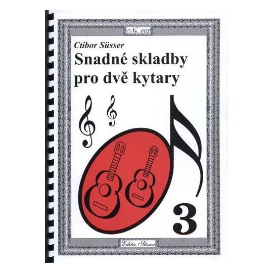 Süsser - Snadné skladby pro dvě kytary - 3