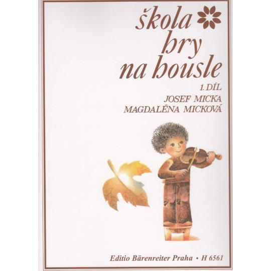 Škola hry na housle 1. - J.Micka, M.Micková