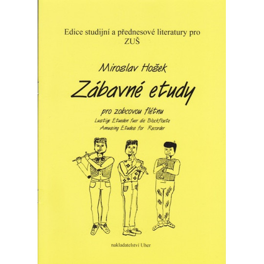 Zábavné etudy pro zobcovou flétnu - Miroslav Hošek