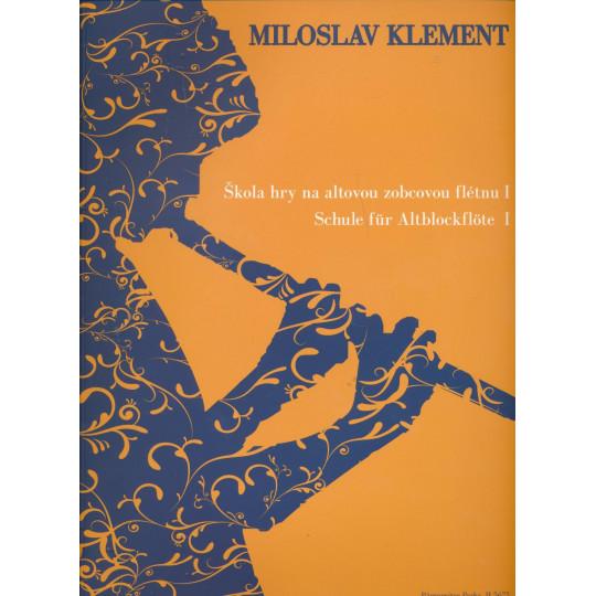 Škola hry na altovou flétnu 1 - Miloslav Klement