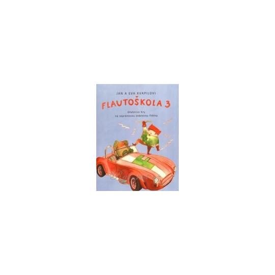 Flautoškola 3 - učebnice hry na zobcovou flétnu