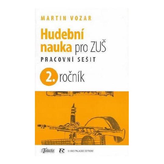 Hudební nauka pro ZUŠ prac. sešit 2.ročník M.Vozar