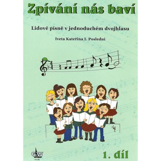 Zpívání nás baví 1 + CD - Poslední Iveta