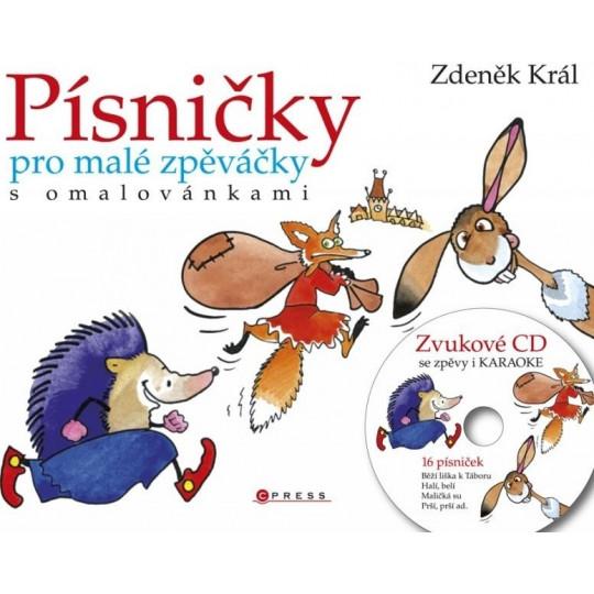 Písničky pro malé zpěváčky s omalovánkami + CD - Král Zdeněk