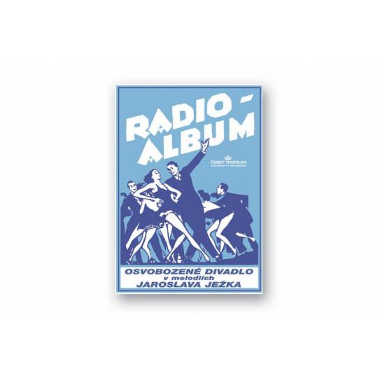 Osvobozené divadlo v melodiích Jaroslava Ježka – Radio-album 6 - Ježek Jaroslav