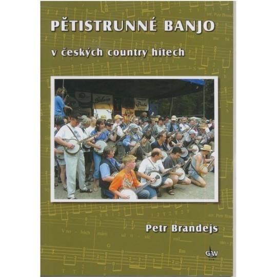 Pětistrunné banjo v českých country hitech + DVD - Brandejs Petr