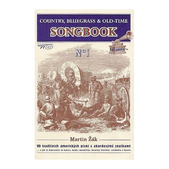 Country, Bluegrass & Old-Time songbook - Žák Martin
