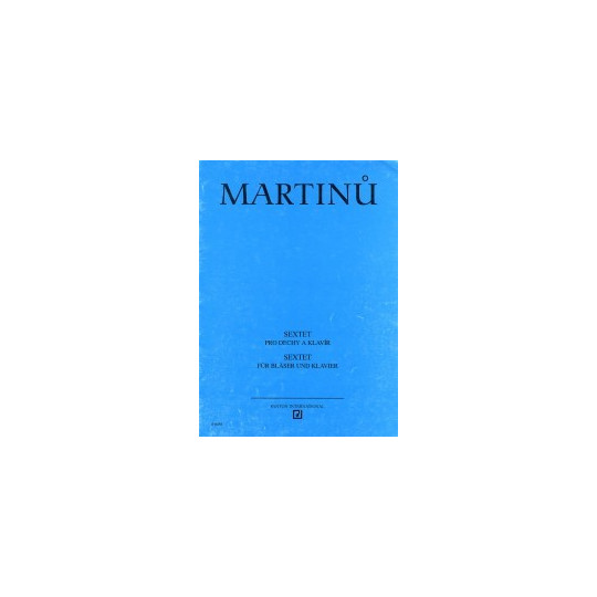 Sextet pro dechy a klavír - Martinů Bohuslav