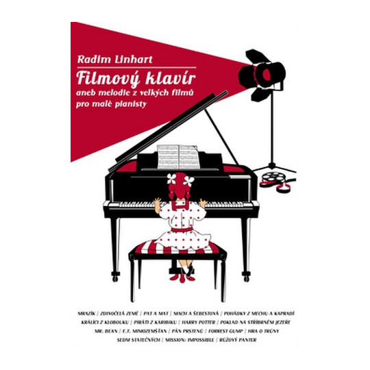 Filmový klavír aneb melodie z velkých filmů pro malé pianisty – Linhart Radim