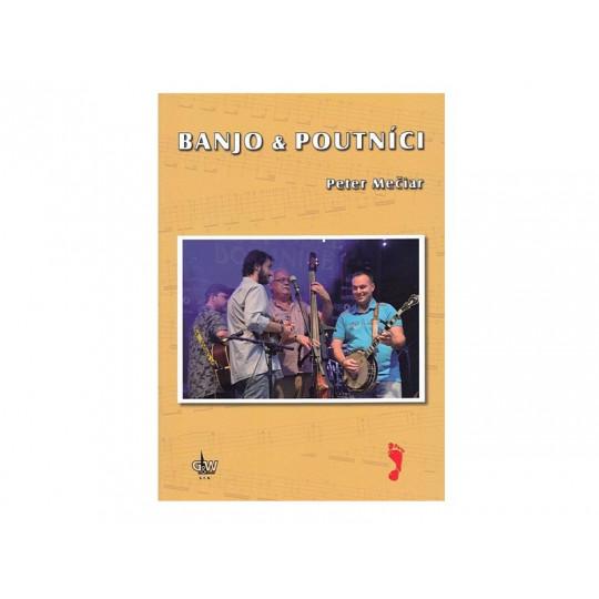 Banjo & Poutníci + DVD - Peter Mečiar
