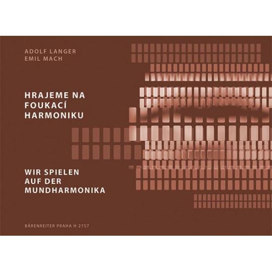 Hrajeme na foukací harmoniku - Langer Adolf, Mach Emil