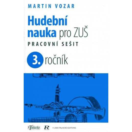 Hudební nauka pro ZUŠ prac. sešit 3. ročník - M. Vozar