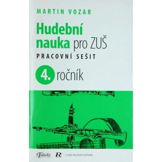 Hudební nauka pro ZUŠ prac. sešit 4.ročník - M.Vozar