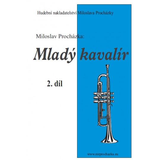 Mladý kavalír 2. díl - Miloslav Procházka