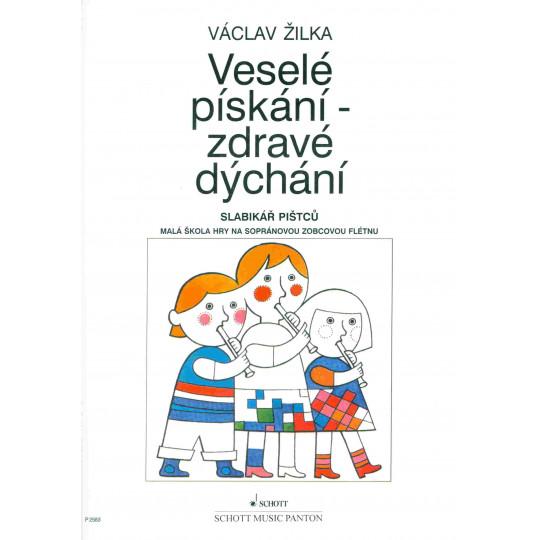 Veselé pískání - zdravé dýchání - Václav Žilka