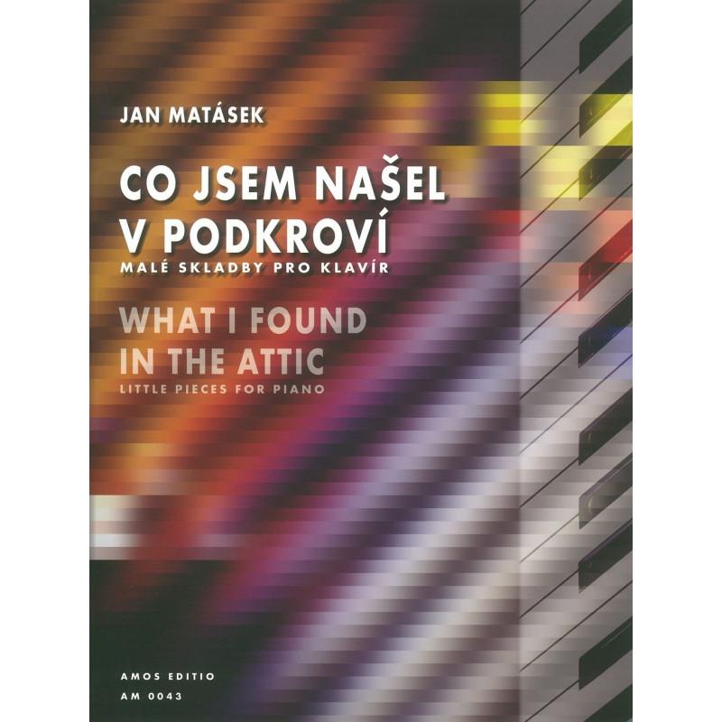 Co jsem našel v podkroví - Jan Matásek (jednoduchý klavír)