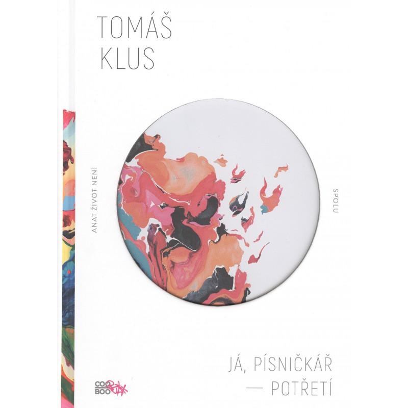 Já, Písničkář III - Tomáš Klus (zpěv, akordy)