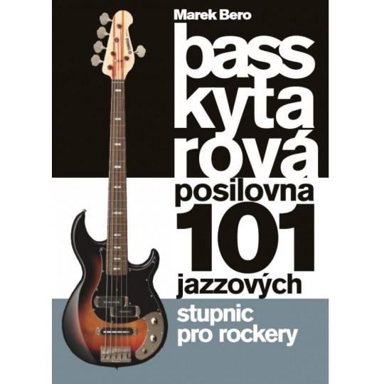 Baskytarová posilovna 5 - 101 jazzových stupnic pro rockery (frontman)
